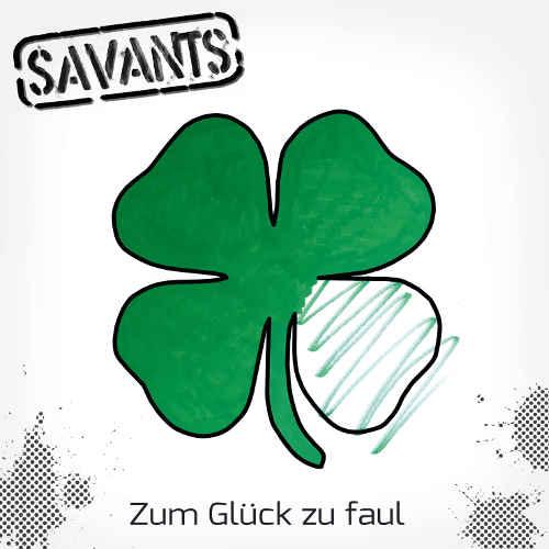 Savants - Zum Glück zu faul (Cover)