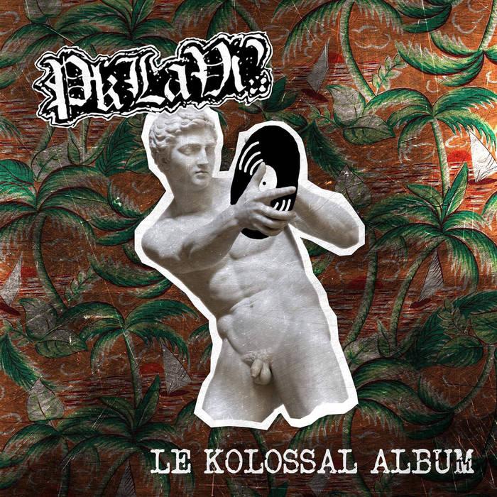 Pk La Vi? - Le Kolossal Album