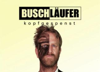 Buschläufer - Kopfgespenst ::: Review (2017)