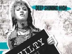 Deep Shining High - Guilty ::: Review (2018)