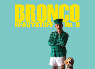 Bronco - Heavystuff No. II (2019)