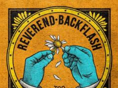 Reverend Backflash - Too Little Too Late