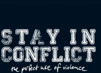 Stay In Conflict - The Perfect Use Of Violence