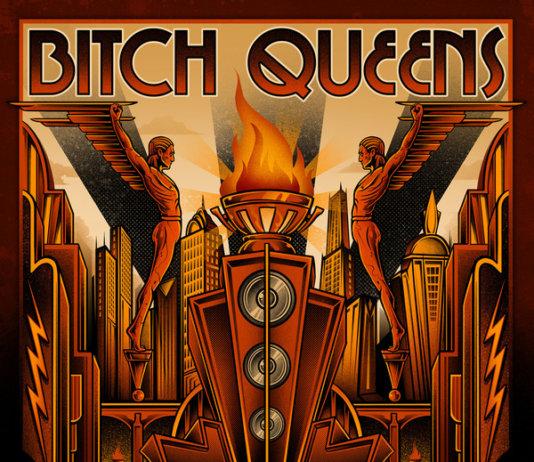 Bitch Queens - City Of Class