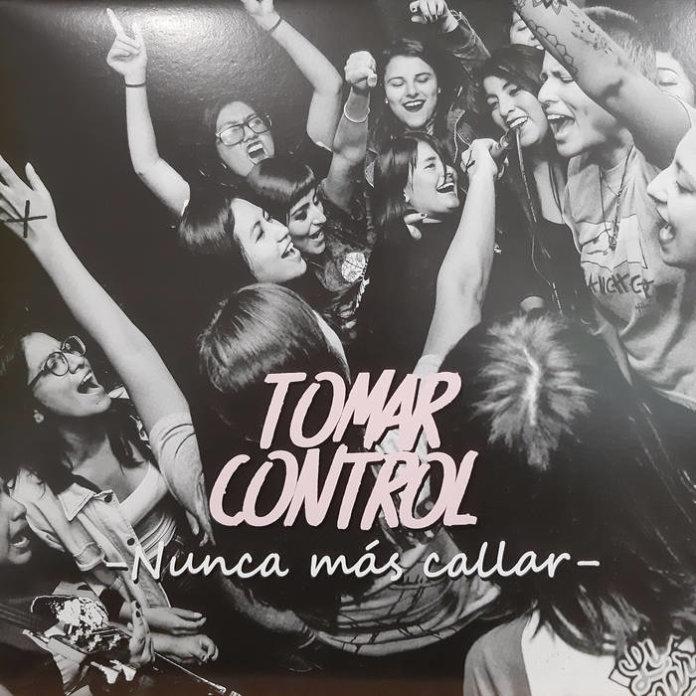 Tomar Control - Nunca Más Callar (2019)