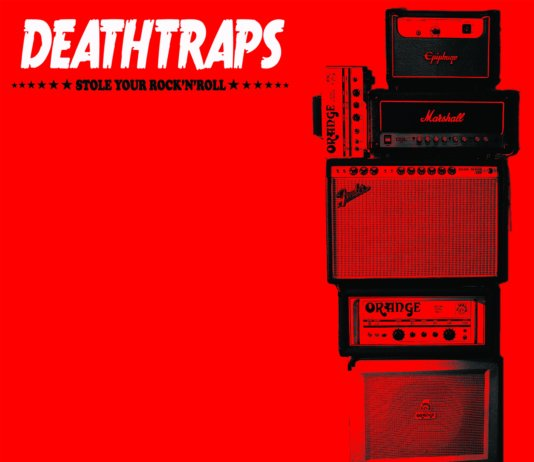 Deathtraps - Stole Your Rock'N'Roll