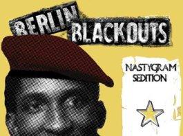 Berlin Blackouts - Nastygram Sedition