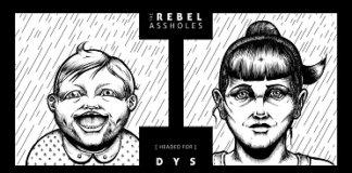 The Rebel Assholes - (Headed For) Dysphoria (2020)