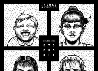 The Rebel Assholes - (Headed For) Dysphoria (2020)