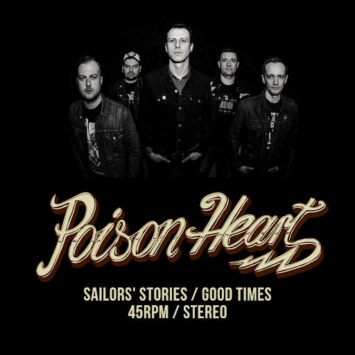 Poison Heart - Sailors' Stories / Good Times (2021)