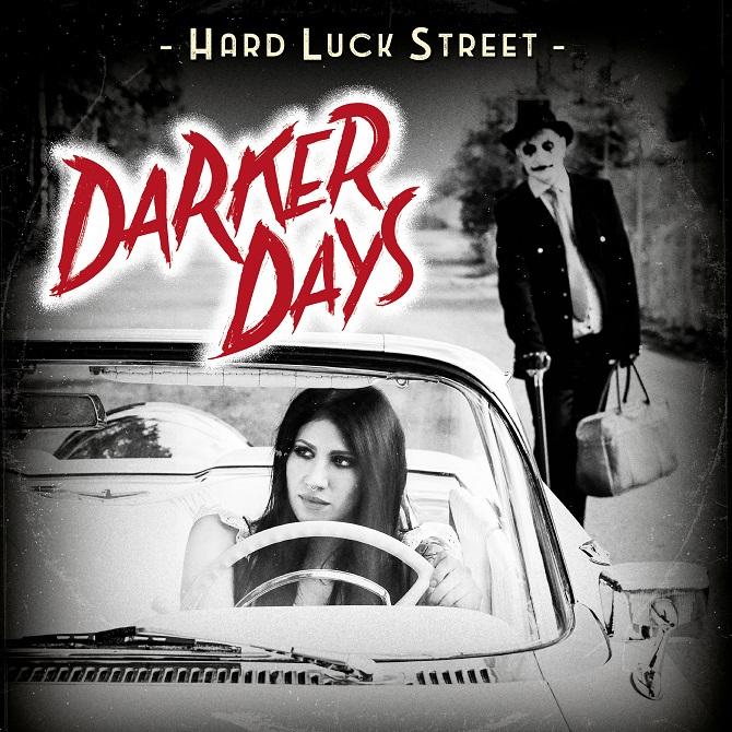 Hard Lucky Street - Darker Days (2020)