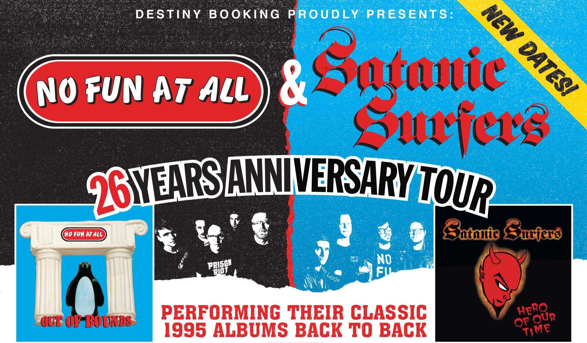 No Fun At All & Satanic Surfers 26 Anniversary Tour