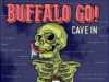 Buffalo Go - Cave In