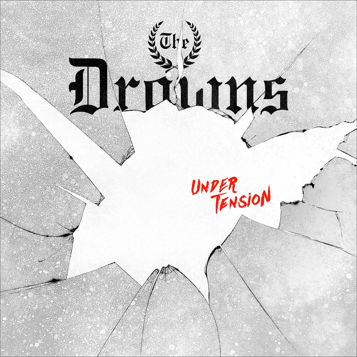 The Drowns – Under Tension