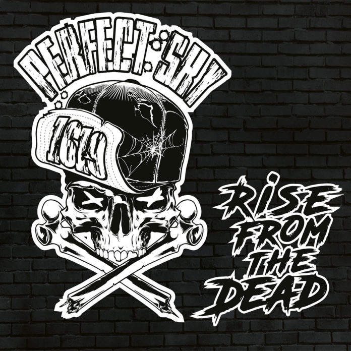 Perfect Sky - Raise From The Dead (2020)
