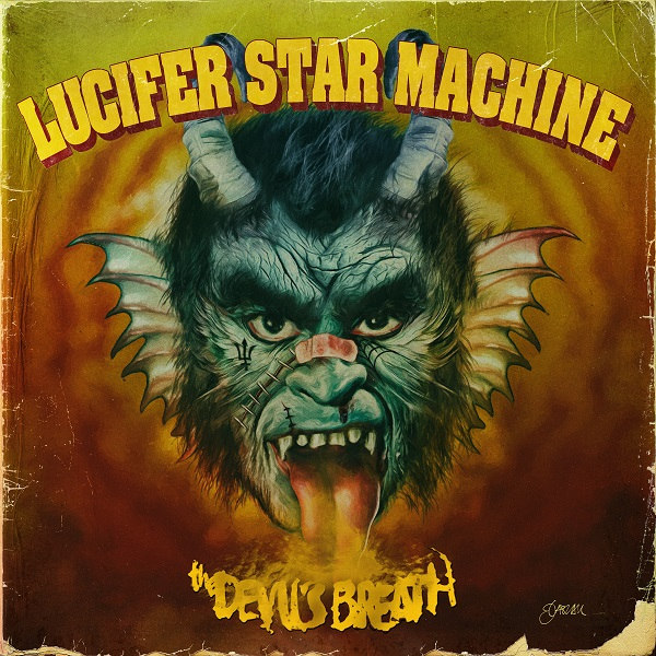Lucifer Star Machine - The Devil's Breath