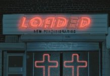 Loaded – New Perditonaries (2019)
