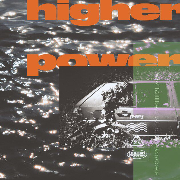 Higher Power - 27 Miles Underwater (Cover), 2020