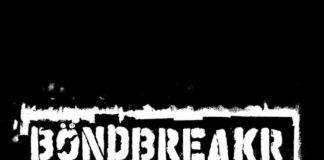 Böndbreakr - s/t ::: Review (2020)