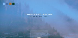 Thousand Below - Let Go Of Your Love (2020