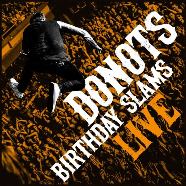 Donots – Birthday Slams Live! (CD/LP – Solitary Man Records – 2020)