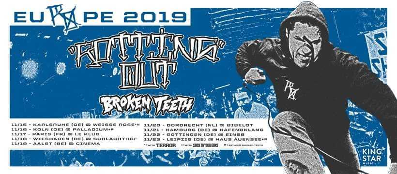 Rotting Out & Broken Teeth - Europa-Tour 2019