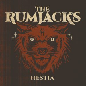 The Rumjacks - Hestia (2021)