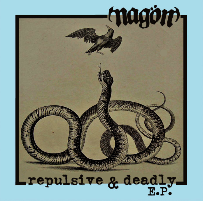 Nagön - Repulsive & Deadly (2019)