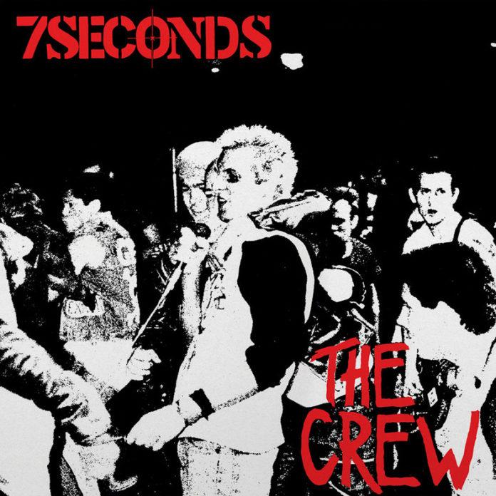 7 Seconds – The Crew (1984, 2021)