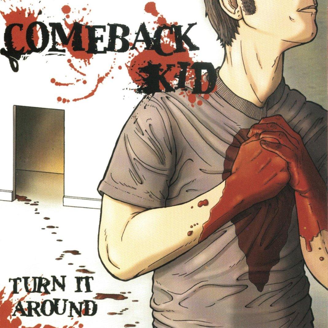 Comeback Kid - Turn It Around