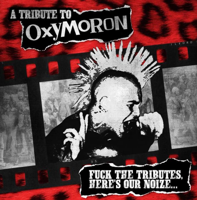 A Tribute To OXYMORON - Sampler Fuck The Tributes, Here's Our Noize