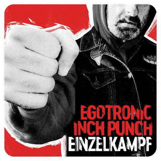 Egotronic - Einzelkampf (2021)