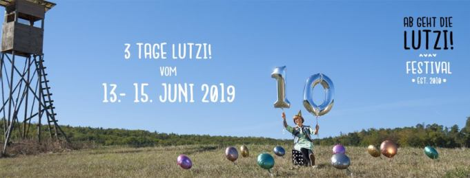 ab geht die lutzi festival feiert 2019 jubil um away from life. Black Bedroom Furniture Sets. Home Design Ideas