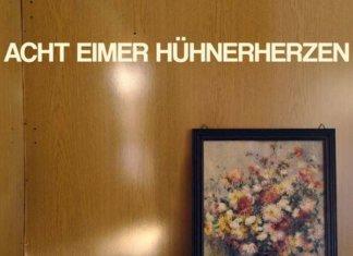 Acht Eimer Hühnerherzen - album (2020)