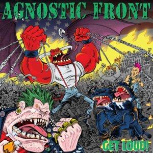 Agnostic Front - Get Loud (2019)
