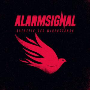 Alarmsignal - Ästhetik Des Widerstands (2022)