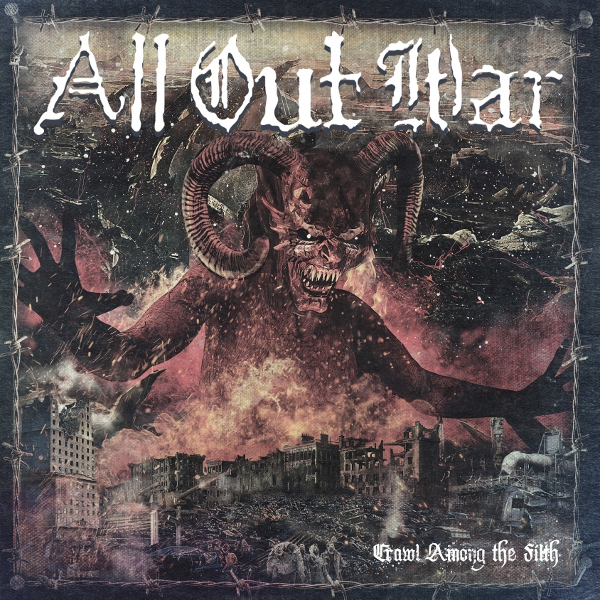 All Out War - Crawl Among the Filth (2019)