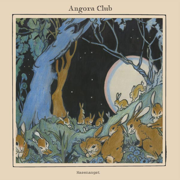 Angora Club - Hasenangst (2020)