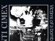 Anti Cimex - Victims Of A Bombraid