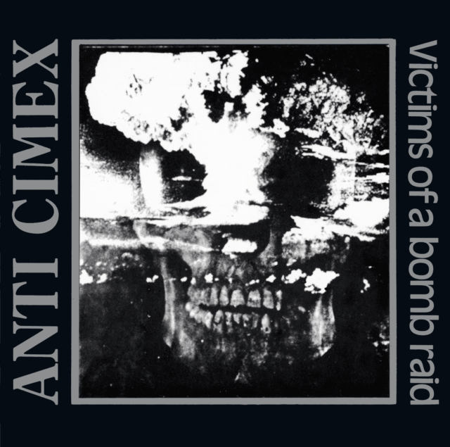 Anti Cimex - Victims Of A Bombraid