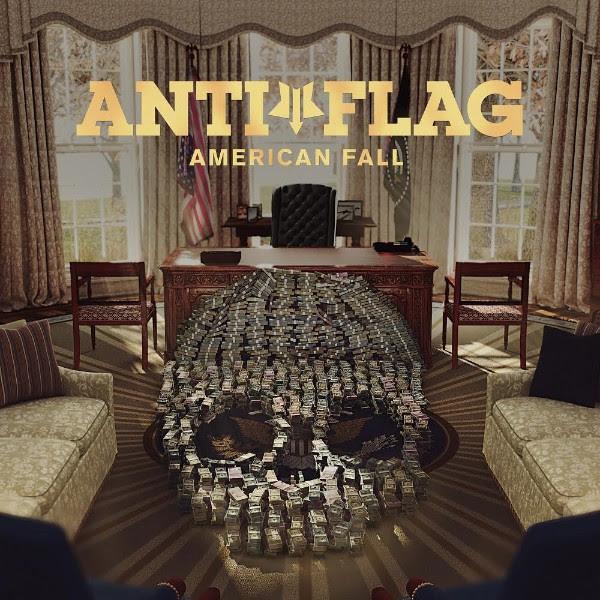 Anti-Flag - American Fall - 2017