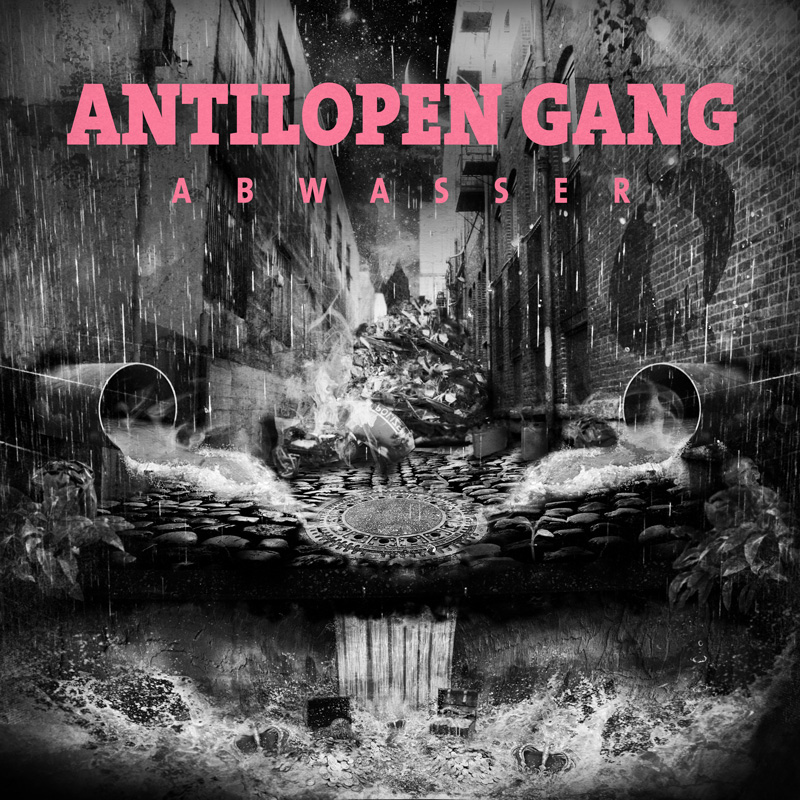 Antilopen Gang - Abwasser - neues album