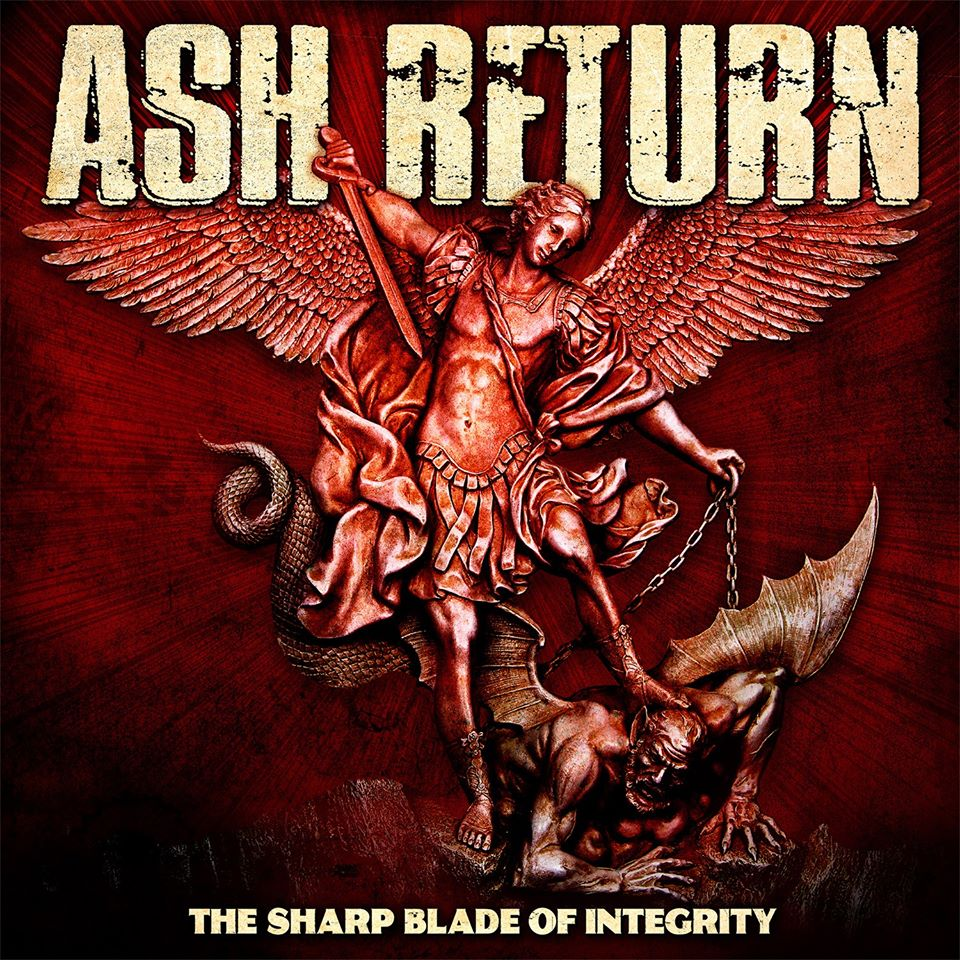 Ash Return - The Sharp Blade of Integrity (2020)