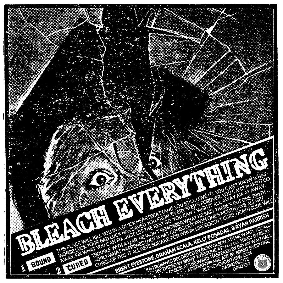 Bleach Everything – Bound/ Cured (2021)