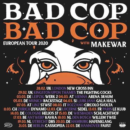 Bad Cop / Bad Cop & Makewar auf gemeinsame Tour