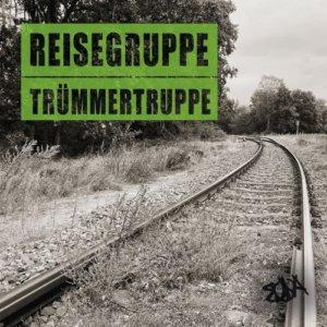 Band ohne Anspruch - Reisegruppe Trümmertruppe