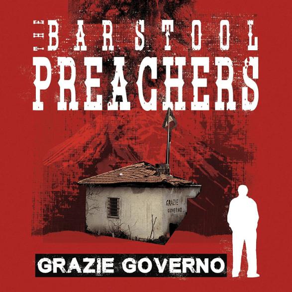 Bar Stool Preachers - Grazie Governo