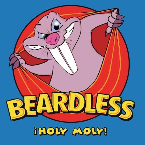 Beardless - Holy Moly