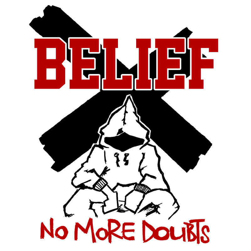 Belief - No More Doubts - Hardcore