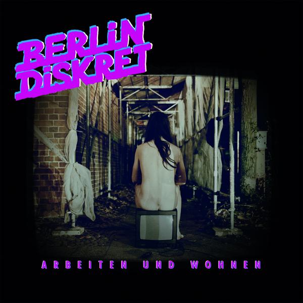 Berlin Diskret - Arbeiten und Wohnen
